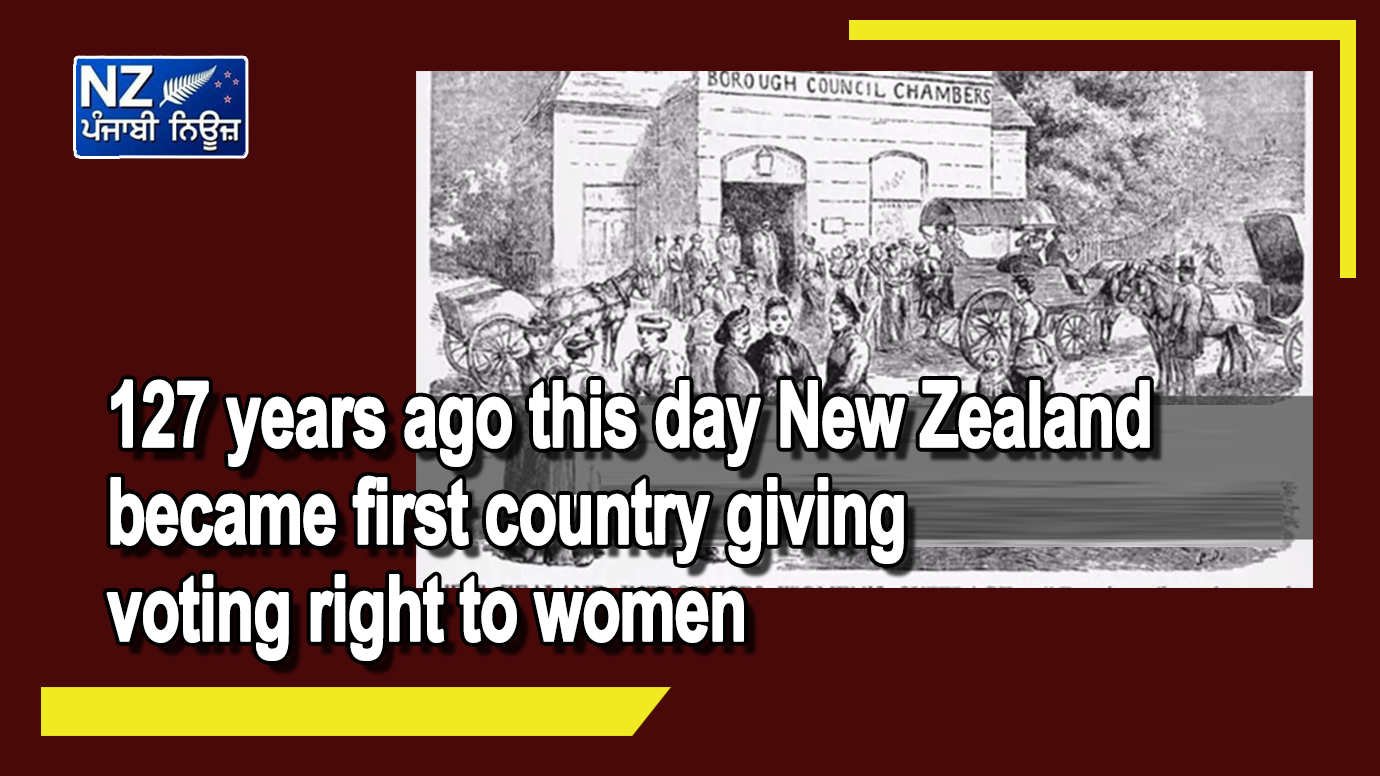 127 years ago this day New Zealand became first country giving voting right to women - NZ Punjabi News