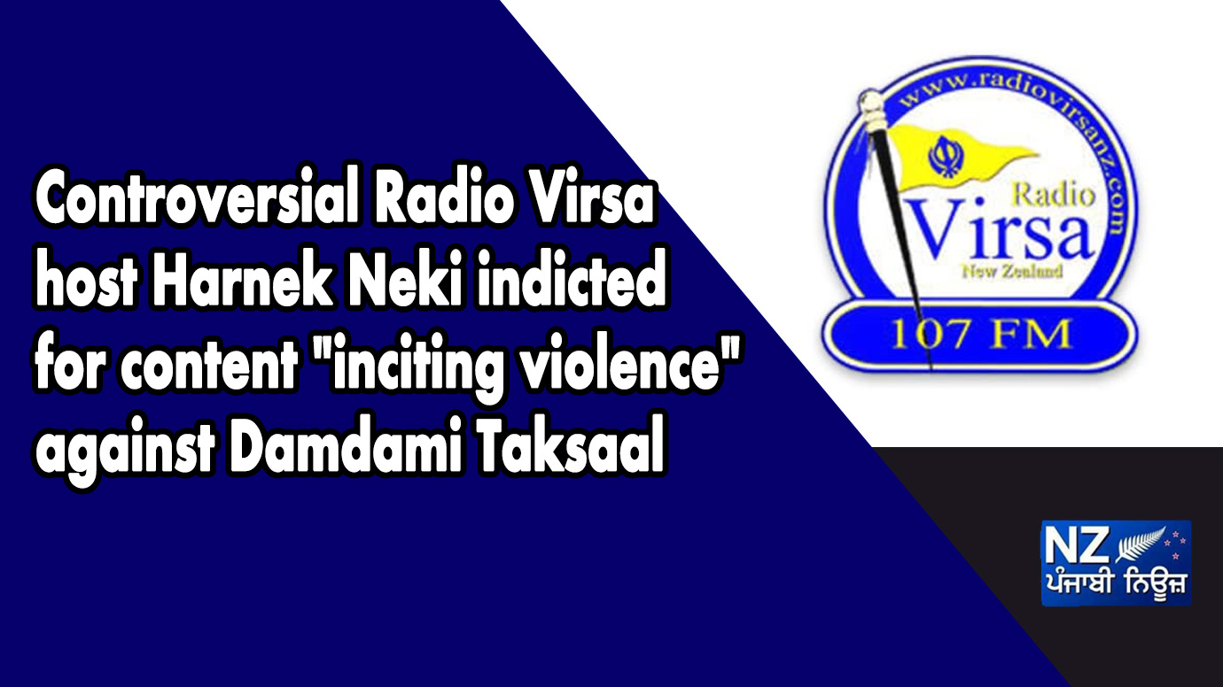"Controversial Radio Virsa host Harnek Neki indicted for content ""inciting violence"" against Damdami Taksaal - NZ Punjabi News"