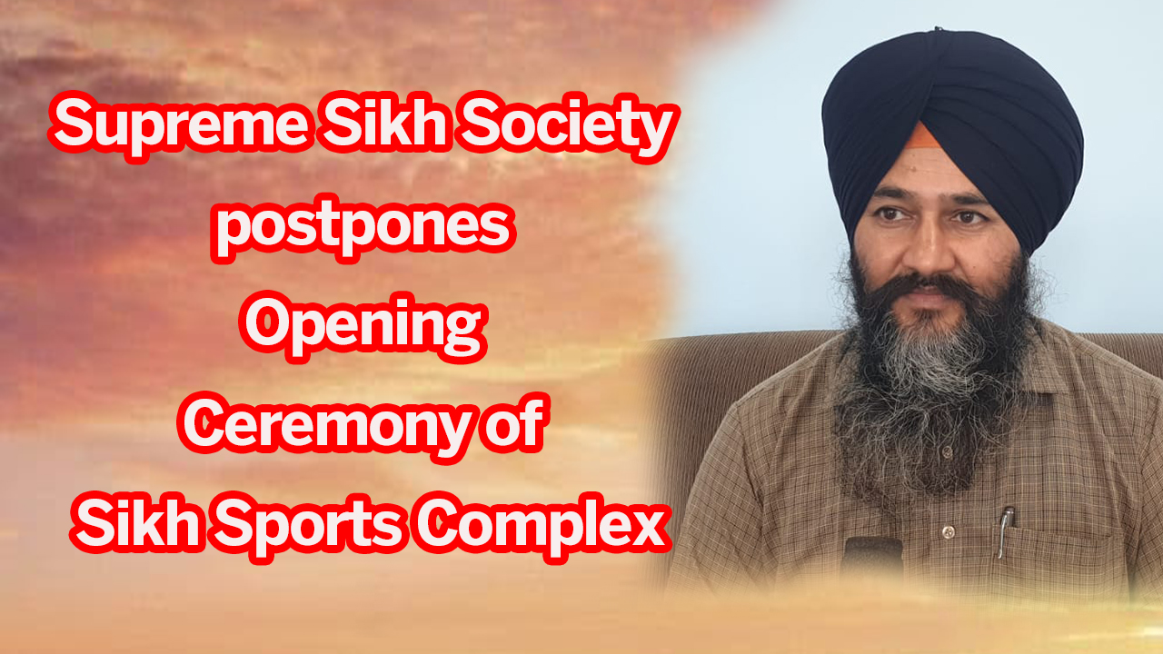 Supreme Sikh Society postpones Opening Ceremony of Sikh Sports Complex - NZ Punjabi News