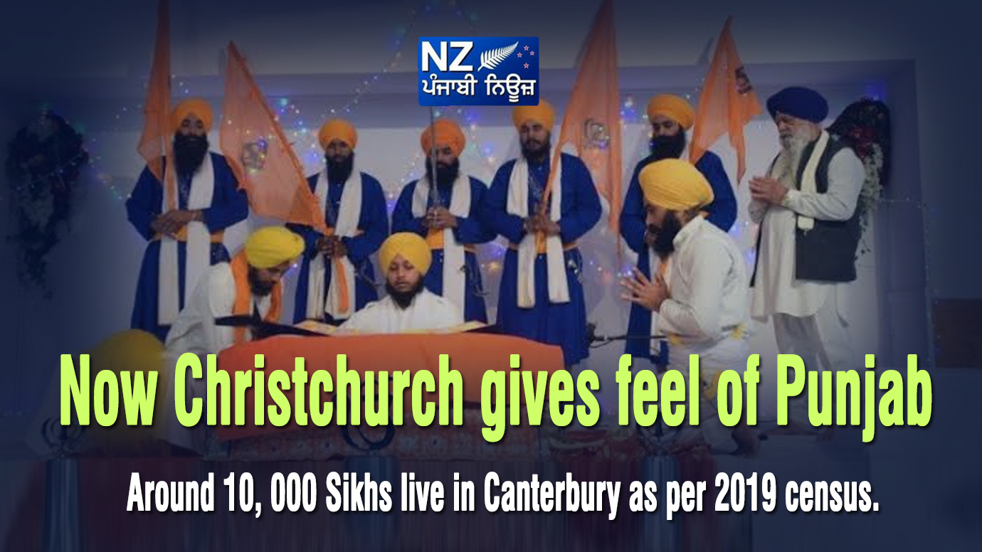 Now Christchurch gives feel of Punjab, Around 10,000 Sikhs live in Canterbury as per 2019 census - NZ Punjabi News