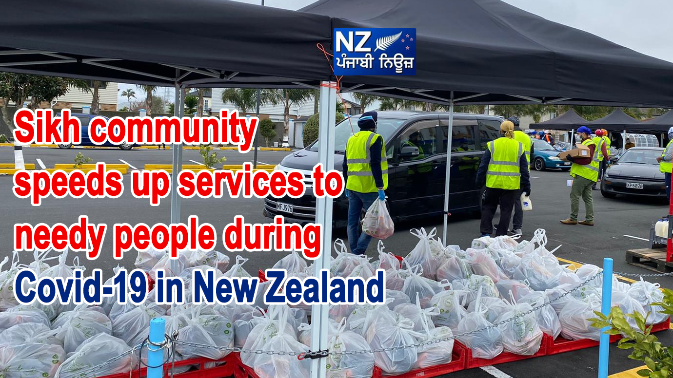 Sikh community speeds up services to needy people during COVID – 19 in New Zealand - NZ Punjabi News